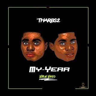 Tharbs2 – My Year (Viral Video)