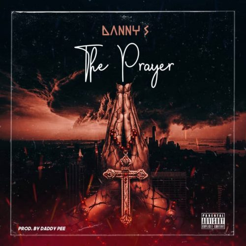 Danny S – Prayer (Prod. by Daddypee) Mp3 Download