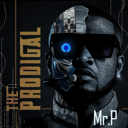 Mr P – The Prodigal Album ft. Wande Coal, Tiwa Savage, Teni [Download Album]
