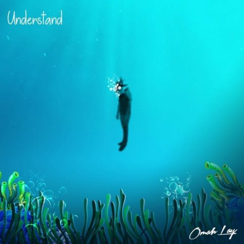 Omah Lay – Understand (Prod. by Tempoe) Mp3 Download