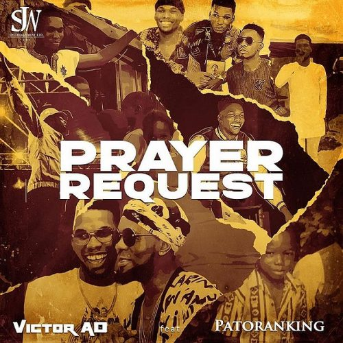 [Download Video] Victor Ad – Prayer Request Ft. Patoranking