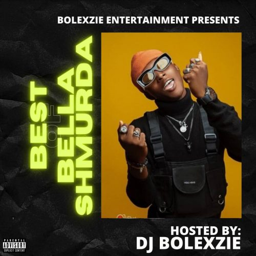 Dj Bolexzie – Best Of Bella Shmurda [Download Mixtape]