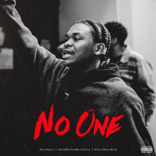Dice Ailes – No One #EndSARS [Mp3 Downloa]