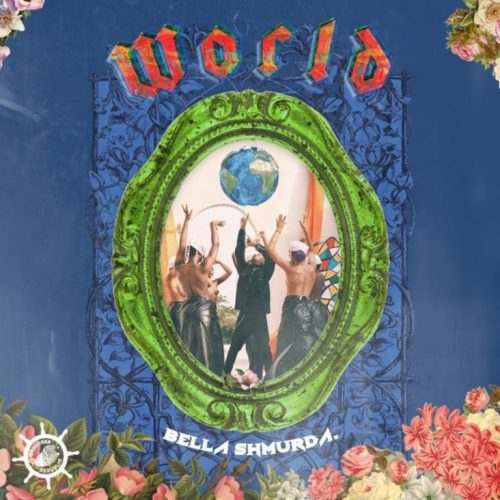 Bella Shmurda – World [Mp3 Download]