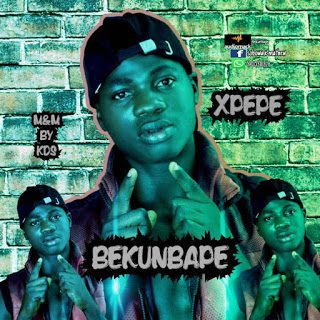 Xpepe – Bekunbape [Mp3 Download]
