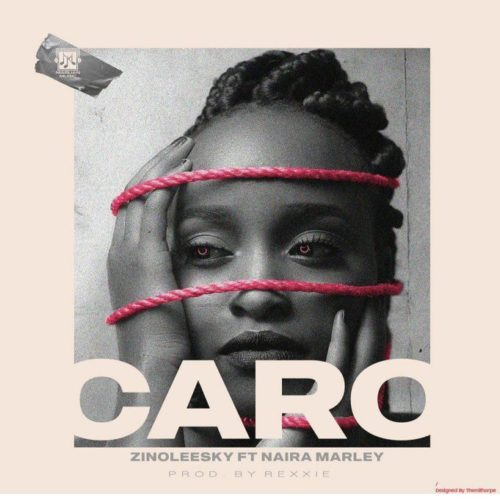Zinoleesky – Caro Ft Naira Marley [Mp3 Download]