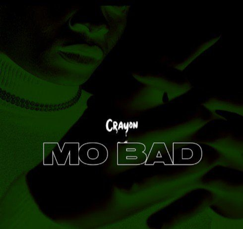 Crayon – Mo Bad (Pod. By Baby Fresh)