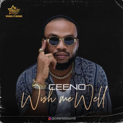 Ceeno – Wish Me Well [Mp3 Download]