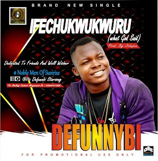 Defunnybi – Ifechukwukwuru [Mp3 Download]