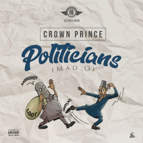 Crown Prince – Mad o (Prod. By Crown Prince) Mp3 Download