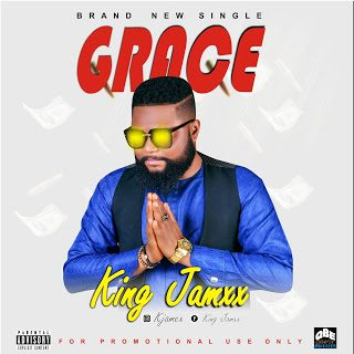 King Jamxx – Grace [Mp3 Download]