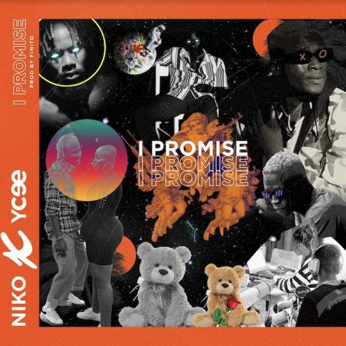 Niko – I Promise Ft. Ycee [Mp3 Download]