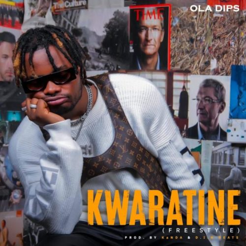 Oladips – Kwaratine Freestyle [Mp3 Download]