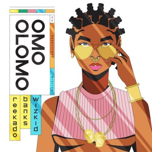 Reekado Banks – Omo Olomo Ft. Wizkid [Mp3 Download]
