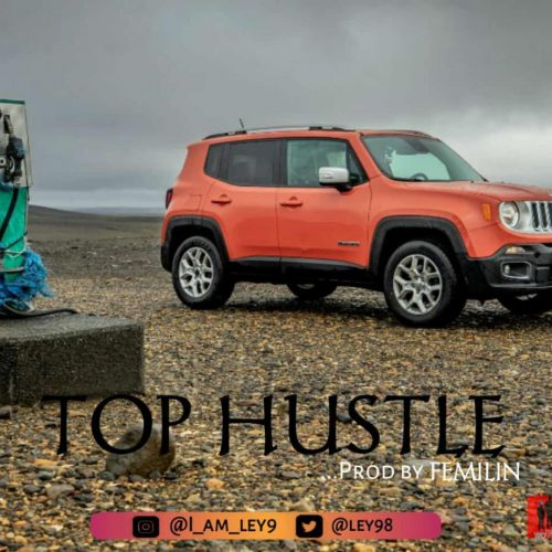 Ley9 – Top Hustle (Prod. By Femilin) Mp3 Download