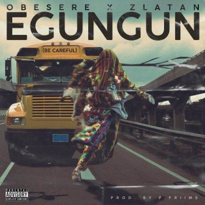 Obesere X Zlatan – Egungun (Be Careful) Mp3 Download